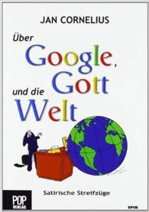jancornelius_googlegottwelt