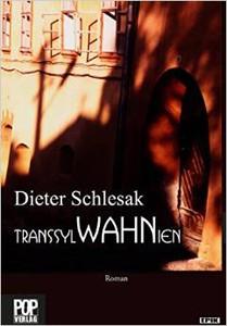 dieterschlesak_transsylwahnien