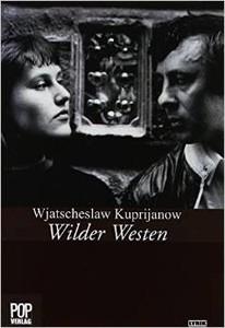 wjatscheslawkuprijanow_wilderwesten