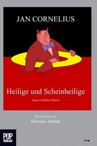 J.Cornelius_Heilige und Scheinheilige_1